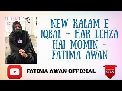allama-iqbal-har-lehza-hai-momin-ki-fatima-awan---youtube