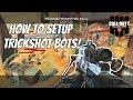 How To Setup Bots To Trickshot On Black Ops 4 (2 Different Ways)