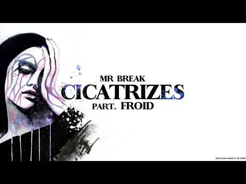 Mr Break part Froid - Cicatrizes (prod Mr Break)