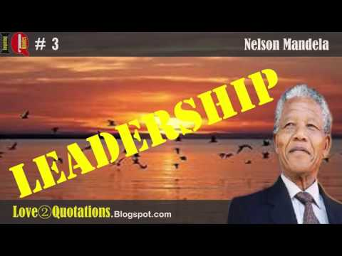 IQ # 3 » Nelson Mandela Quotes About  Leadership