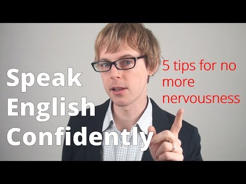 Speak English Confidently Tips For No More Nervousness Doingenglish