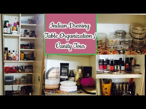 My Vanity Tour | Indian Dressing Table Organization & makeup Collection