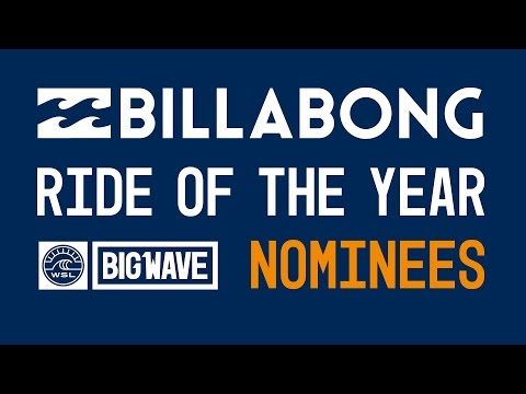 2017 Billabong Ride of the Year Nominees  - WSL Big Wave Awards