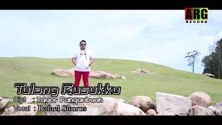 Tulang Rusuk Ku  -  Rafael Sitorus  (  Official Video Klip  )