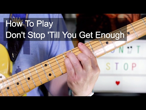 'Don't Stop 'Till You Get Enough' Michael Jackson Guitar Lesson