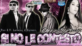 •Si No Le Contesto• (Official Crossover Remix) (Version Ingles)-Plan B Ft Lumidee & Dynasty