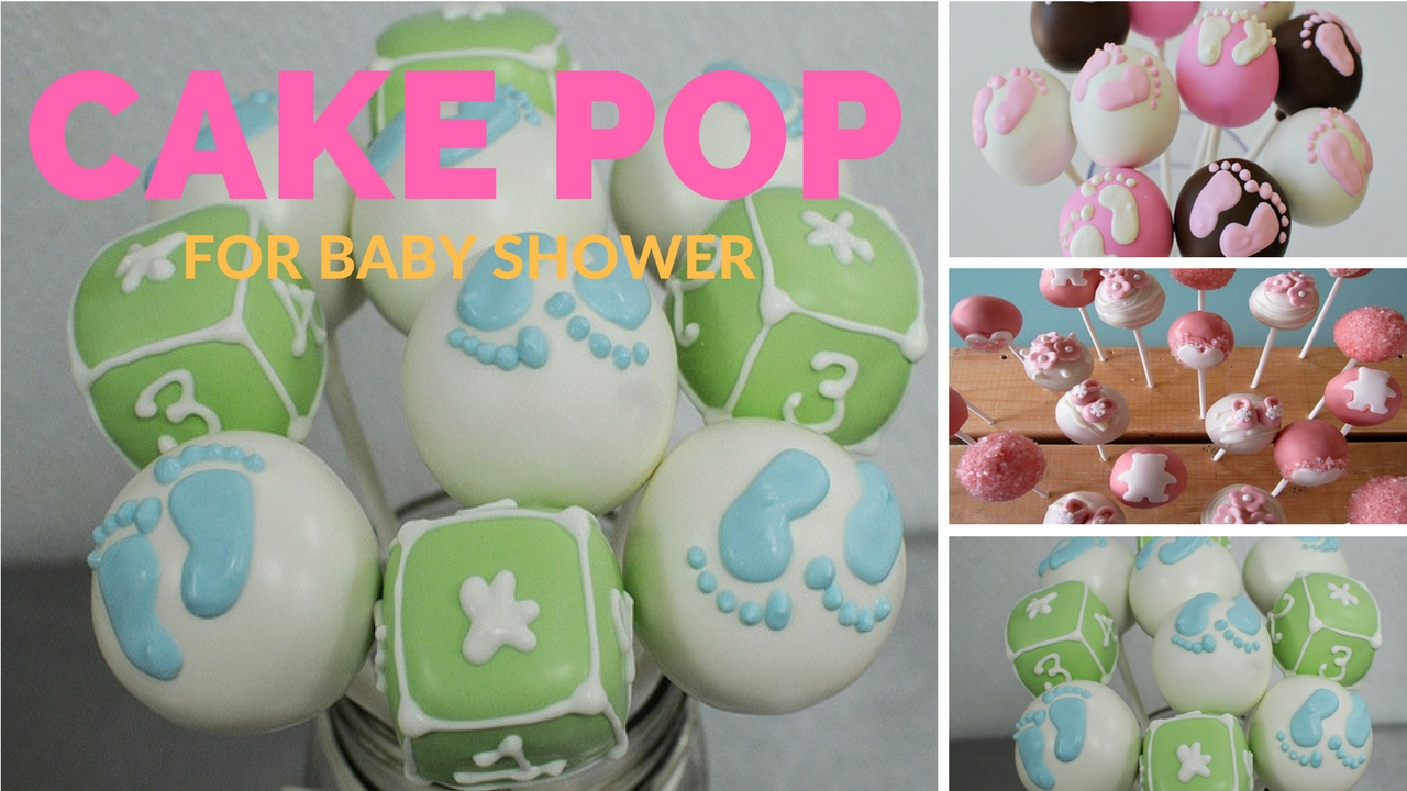 Baby Shower Cake Pops Ideas Youtube