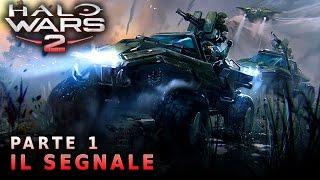 Halo Wars 2 (PC) | Walkthrough ITA - Parte 1: IL SEGNALE