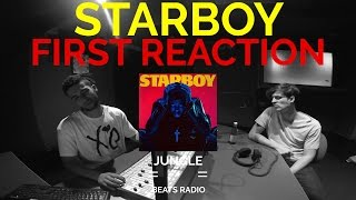 THE WEEKND STARBOY FIRST REACTION REVIEW (JUNGLE BEATS RADIO)