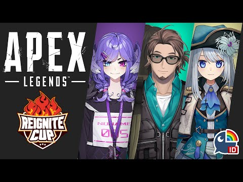【Apex Legends : Reignite Cup Day 2】Let's sync it up【NIJISANJI ID】