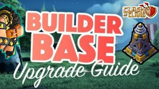 BUILDER BASE UPGRADE GUIDE || FULLY EXPLAINED WHAT AND WHEN TO UPGRADE FIRST || CLASH OF CLANS||😄