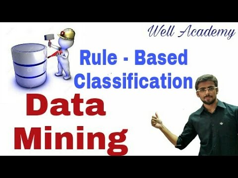 Data Mining Lecture -- Rule - Based Classification (Eng-Hindi)