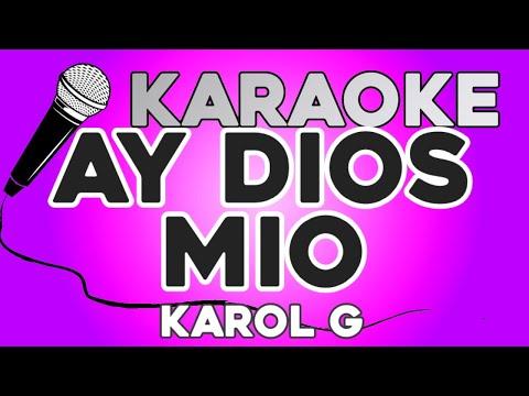 KARAOKE (Ay dios mio! – Karol G)