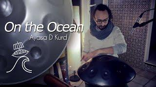 On The Ocean - Thierry Bleton (Handpan)