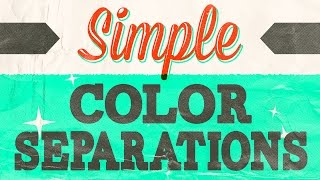 Create Color Separations in Photoshop