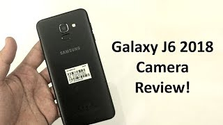 Samsung Galaxy J6 2018 Camera Review! Urdu/Hindi