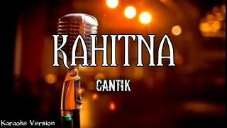 Kahitna - Cantik (Karaoke Version) | AZR Music