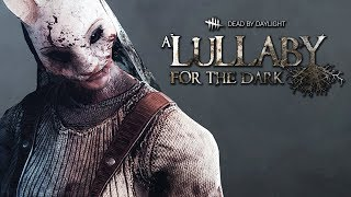 DEAD BY DAYLIGHT - LULLABY FOR THE DARK : Conferindo o Game (DLC)