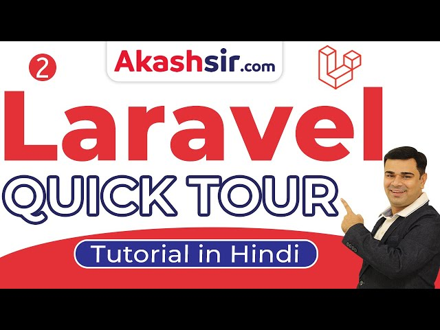 2 - Laravel Quick Tour