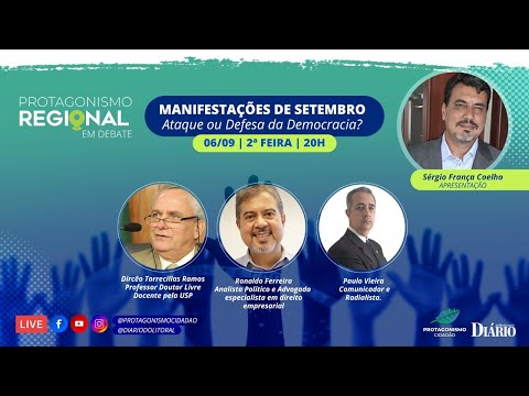 MANIFESTAÇÕES DE SETEMBRO – Ataque ou Defesa da Democracia?