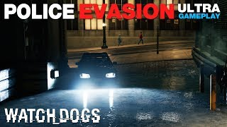 Watch_Dogs - Police Pursuit! Escaping the Cops (ULTRA Gameplay)