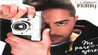 "Fabrizio Ferri - ME BASTE TU - CD ""ME PARE AJERE"" 2014"