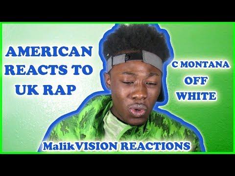 MalikVISION REACTS TO UK RAP ( C MONTANA OFF WHITE) | MalikVISION REACTIONS