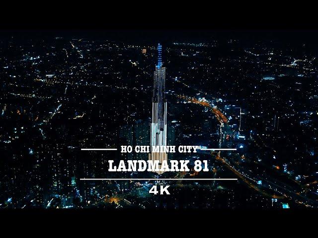 Landmark 81, Ho Chi Minh City By Drone (4K)