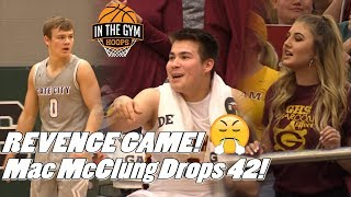 Mac McClung DROPS 42 in Revenge Game! Does Gate City win this time!?