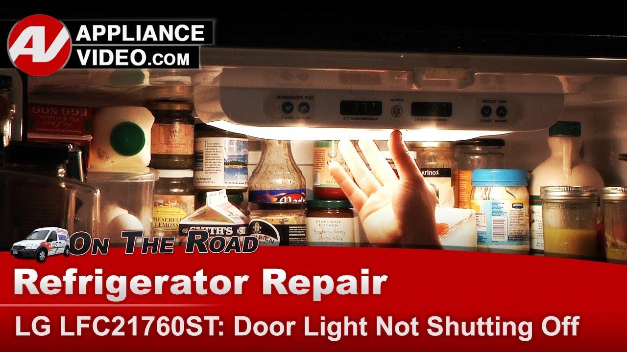 LG Refrigerator - Light will not turn off - Diagnostic & Repair