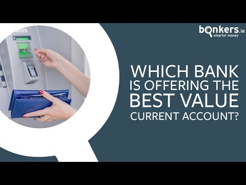 Which Bank Has The Best Value Current Account?