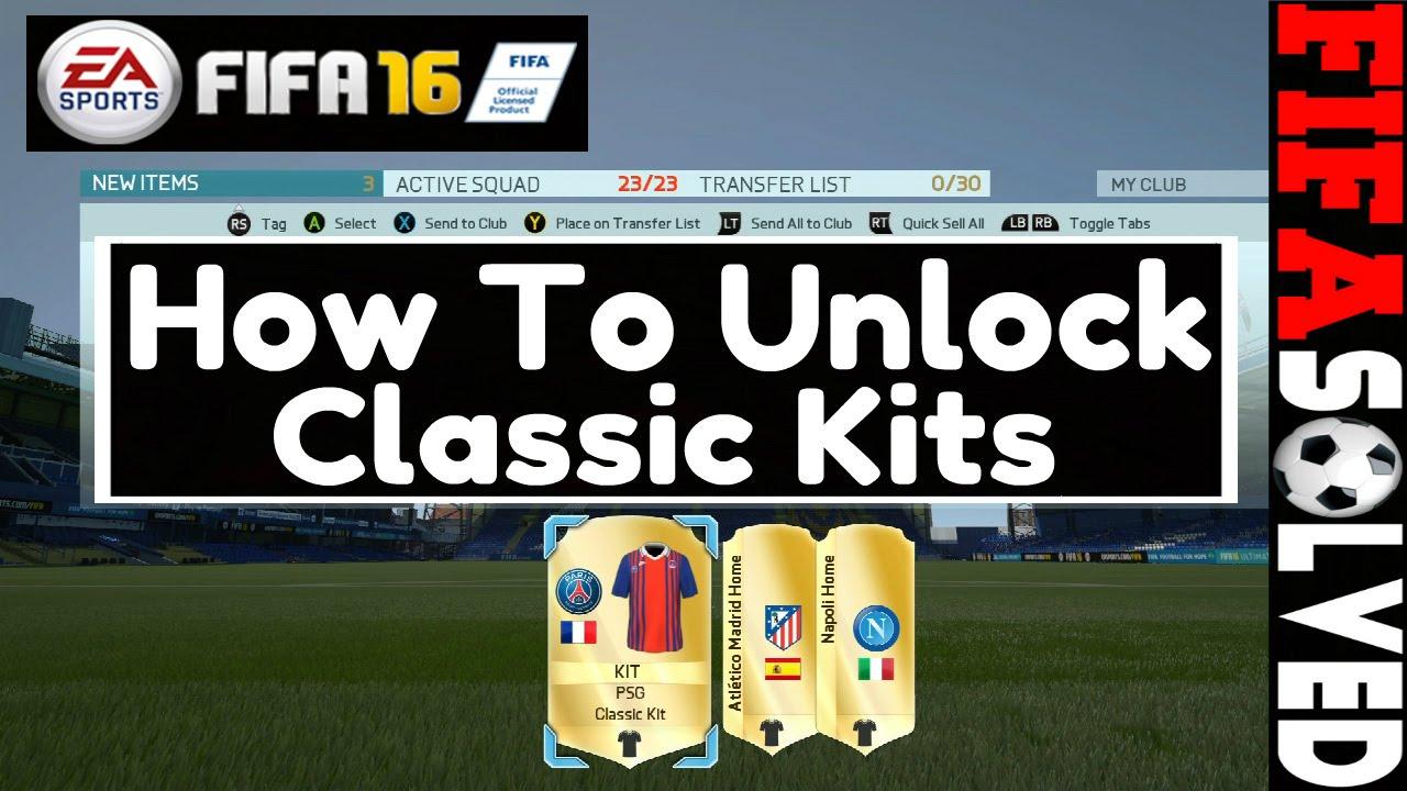 3b55f10dd How To Unlock Classic Kits On FIFA 16 - YouTube