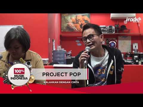 Kalahkan Dengan Cinta Project Pop