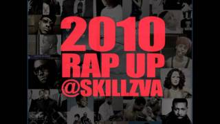 SKILLZ - 2010 Rap Up with iTunes link