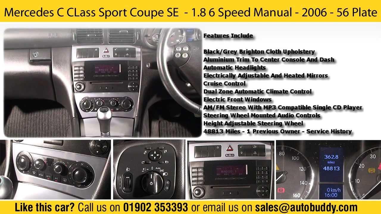 mercedes c class sport coupe se 1 8 6 speed manual 2006 56 rh youtube com W204 Form Mercedes W205
