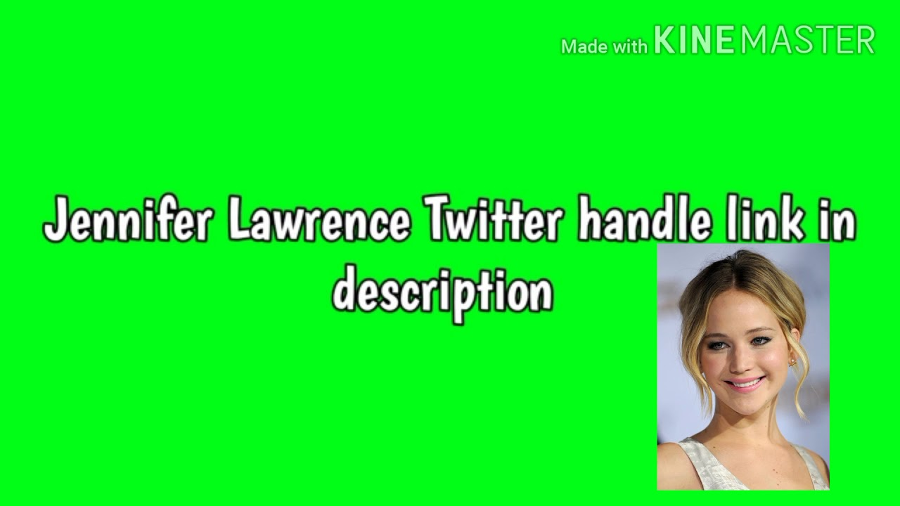 Jennifer Lawrence Twitter handle link in description ...