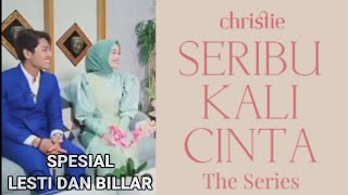 WOW SERIBU KALI CINTA The Series SPESIAL LESTI DAN BILLAR