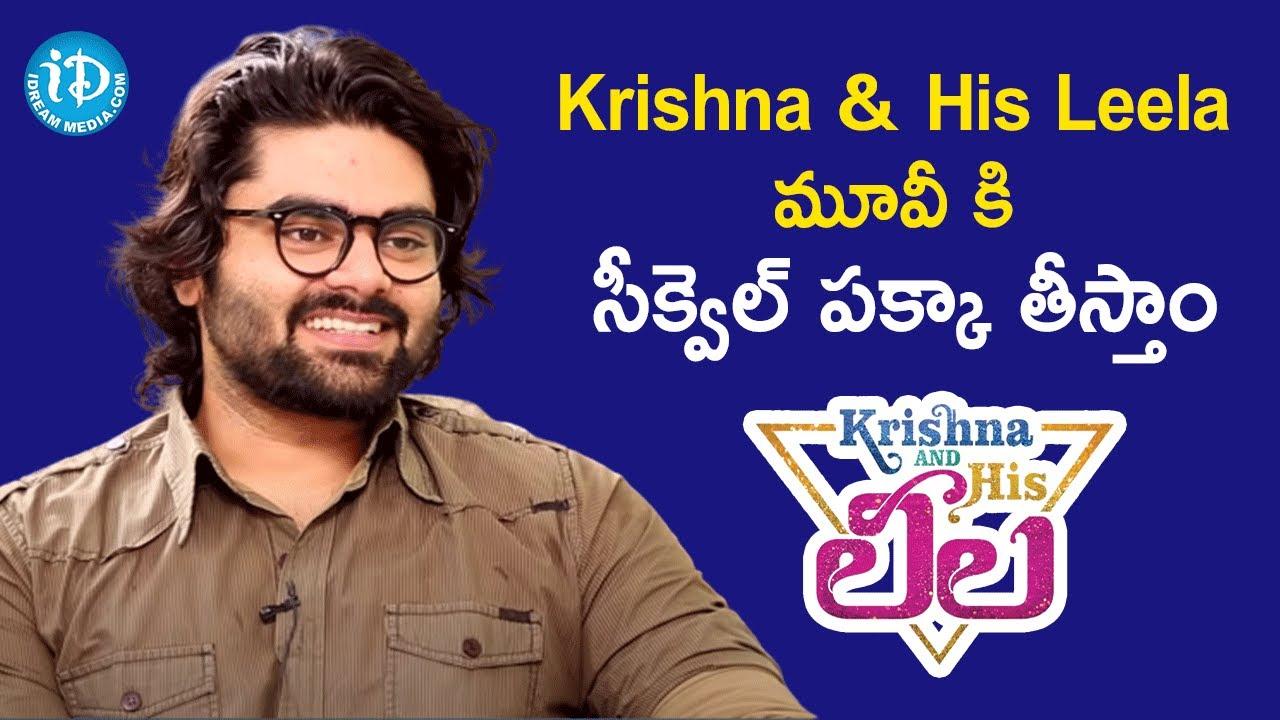Director Ravikanth Perepu about Krishna & His Leela movie sequel | Talking Movies with iDream