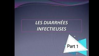 Diarrhées infectieuses part 1