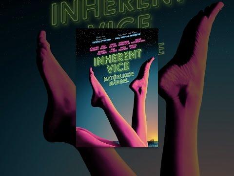 Inherent Vice: Natürliche Mängel