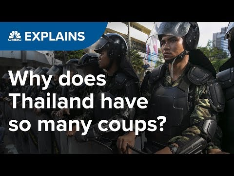 Why does Thailand have so many coups?   CNBC Explains