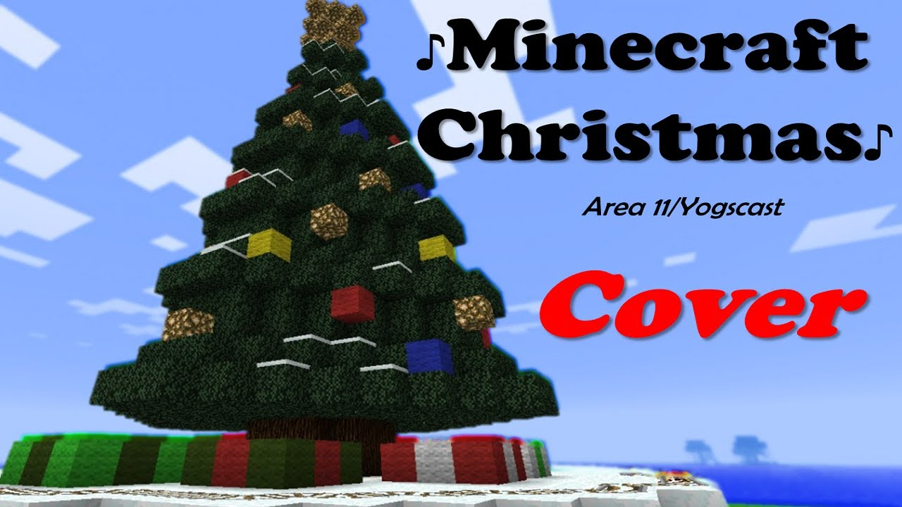 ♪ Minecraft Christmas - Area 11/Yogscast Cover - YouTube