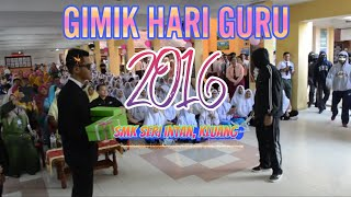 Gimik Hari Guru SMK Seri Intan 2016