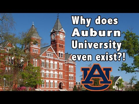 Why does Auburn University even exist?