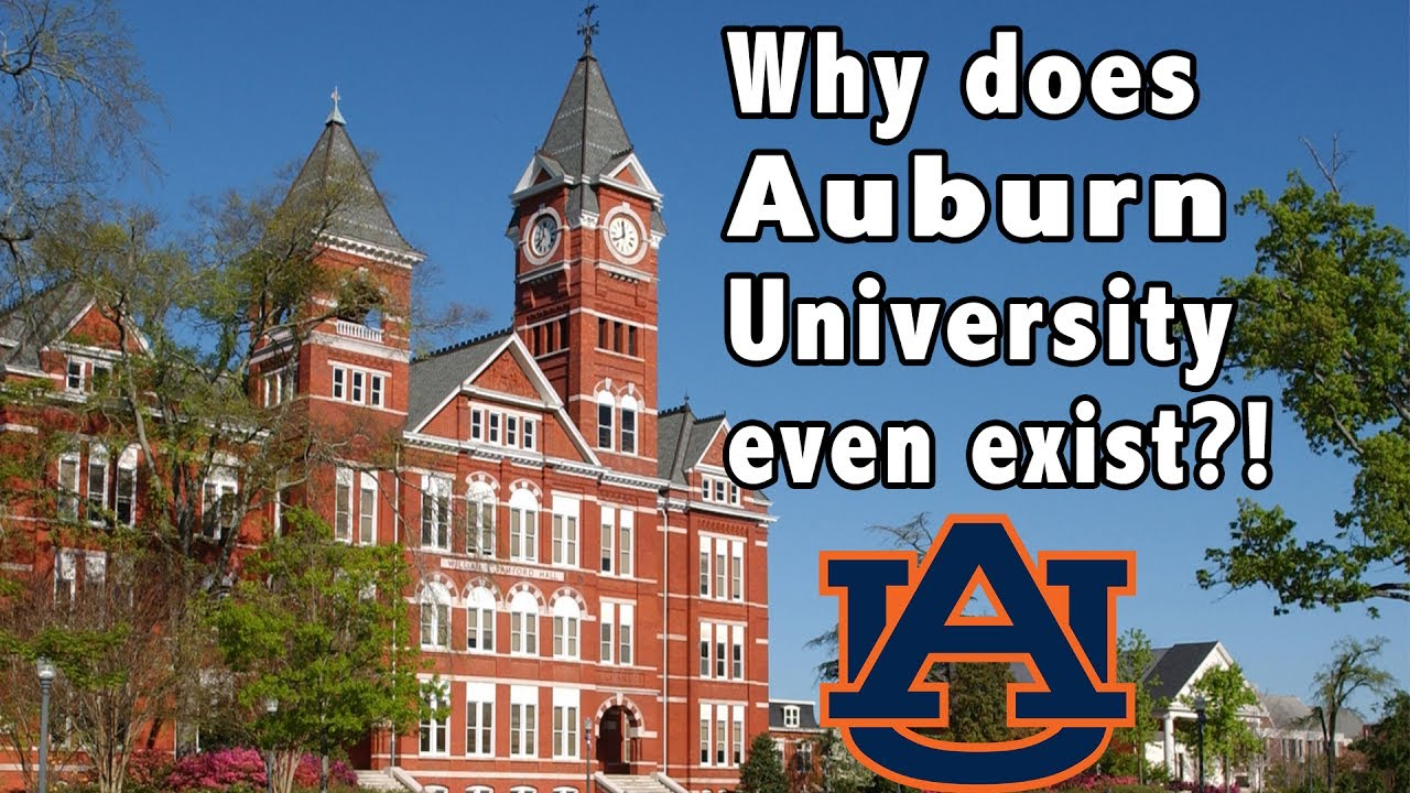 why does auburn university even exist youtube