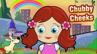 Chubby Cheeks | Nursery Rhymes Songs With Lyrics | Kids Songs