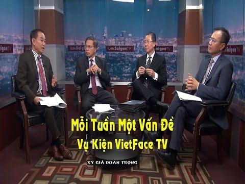 Vu Kien VietFace TV - Moi Tuan Van De part 01
