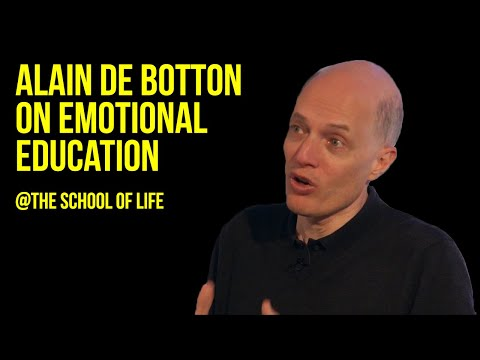 Alain de Botton on Emotional Education