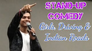 Girls, Driving & Indian Roads | Standup comedy by Paras Joshi| Fun Flicks