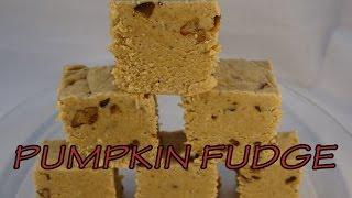 Pumpkin Fudge Recipe -with yoyomax12